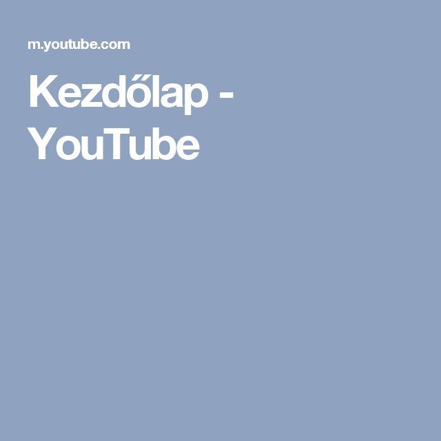 Kezdőlap - YouTube