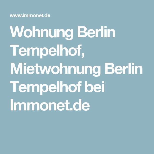 Wohnung Berlin Tempelhof, Mietwohnung Berlin Tempelhof bei Immonet.de