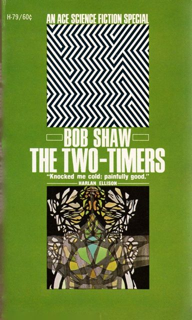 The Two-Timers by Bob Shaw (Ace:1968)