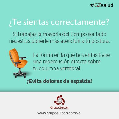 #GZsalud: como te sientas sí importa ¡Evita dolores de espalda!