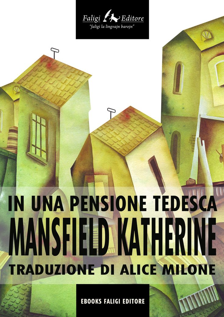 "Katherine Mansfield ""In una pensione tedesca"". (Faligi Editore, 2014). ISBN 9788857423098.  #Cover #illustration by Eugene Ivanov #book #bookcover #bookillustration #coverillustration #eugeneivanov #eugene_ivanov_artist #@eugene_1_ivanov"