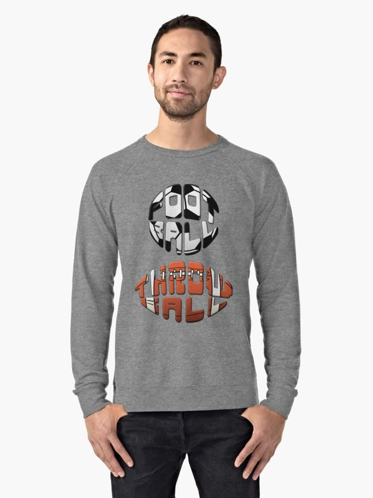 #Football #ThrowBall #typography t-shirts, hoodies and sweatshirts, available in many styles at Redbubble #soccer #fussball #football #redbubble #soccertshirts #Soccerhoodies