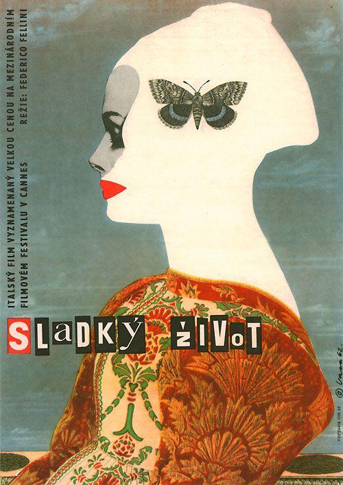 By Czech artist and designer Karel Vaca (1919-1989).: Graphic Design, Movie Posters, Poster Design, La Dolce, Czech Poster, Film Poster, Karel Vaca, Sweet Life