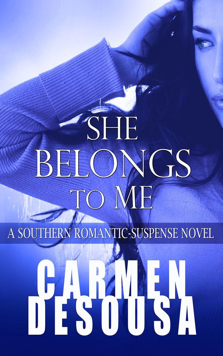 She Belongs To Me: A Southern Romanticsuspense Novel  Charlotte  Book One