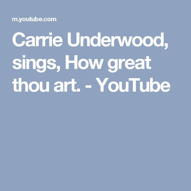 Carrie Underwood, sings, How great thou art. - YouTube