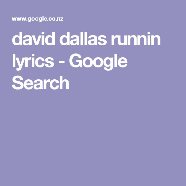 david dallas runnin lyrics - Google Search