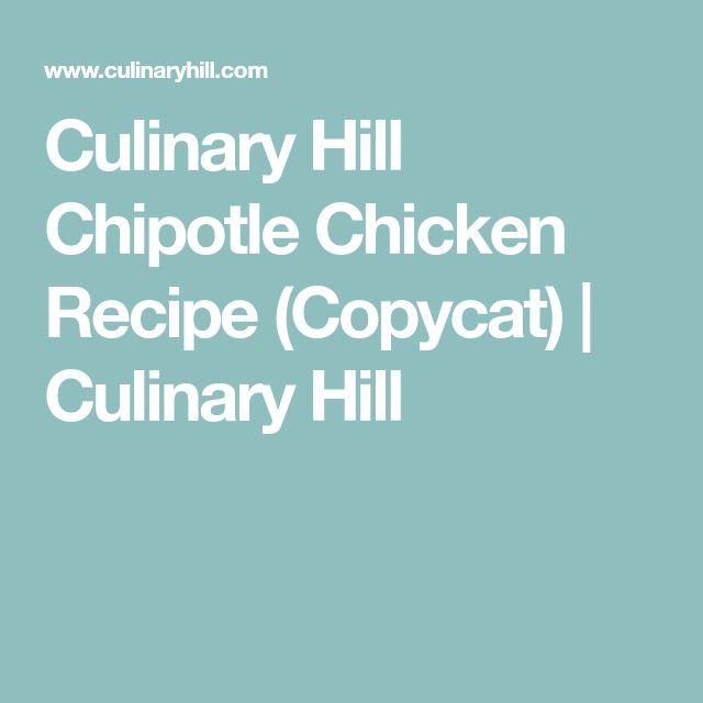 Culinary Hill Chipotle Chicken Recipe (Copycat) | Culinary Hill