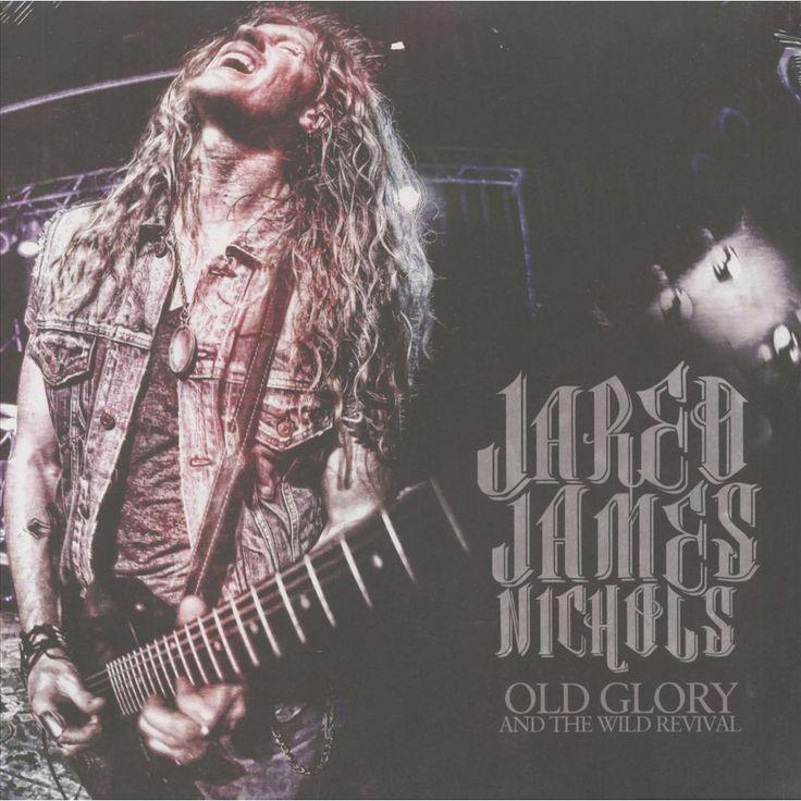 Jared James Nichols - Old Glory & Wild Revival (LP)