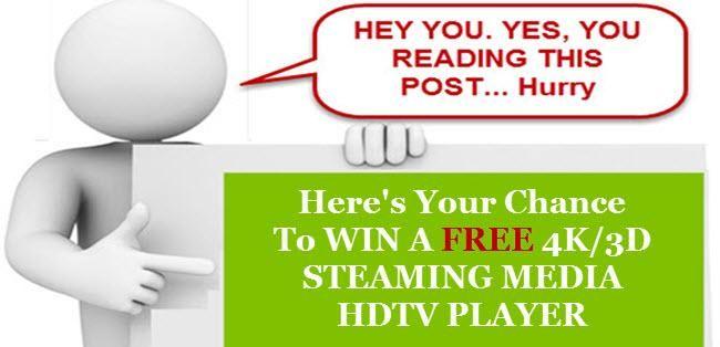 Win a 4K/3D Streaming Media HDTV Player http://giveaway.xmwiredtv.com/lp/4343/lp4343   -- #viralcontest #streamingmedia #savemoney #trump