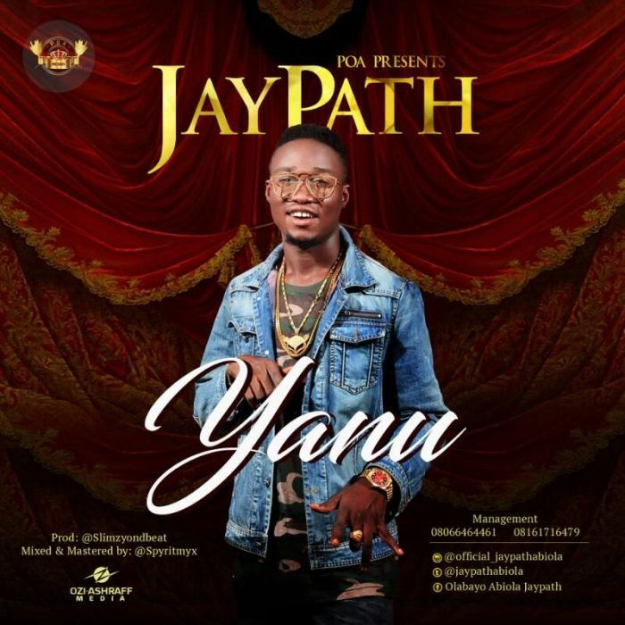 Yanu – JayPath JAYPATHwith his real identity Olabayo Jamiu AbiolaIs yet another amazing aalent added to Nigerian music industry with his style of music as a fusion of Nigerian pop in diverse dialect; (Yoruba Language). He is from Osun State, born and bred in Lagos State and he's newly... #naijamusic #naija #naijafm