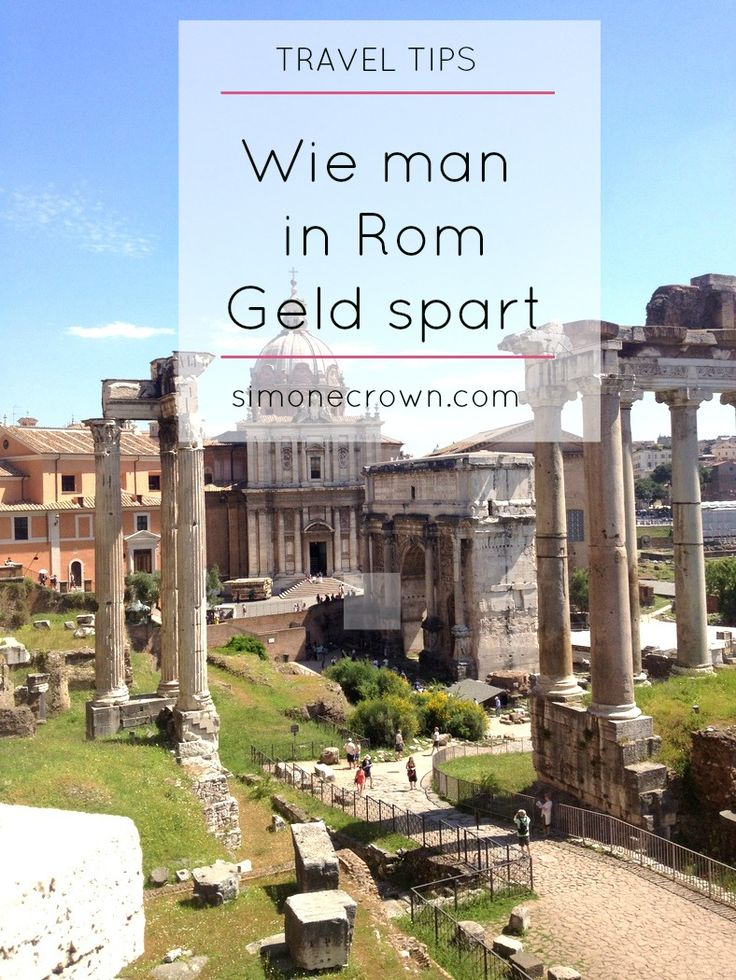 Wie man in Rom Geld sparen kann. Roma Pass.