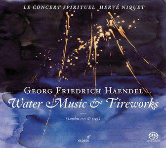 Niquet, Le Concert Spirituel - Handel: Water Music & Fireworks (2008)