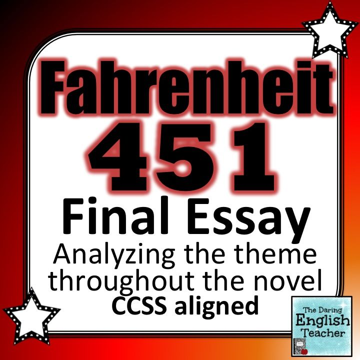 good fahrenheit 451 thesis Fahrenheit 451 comparison essay ray bradbury's novel, fahrenheit 451, differentiates from the cinematic form of the novel directed by françois truffaut in numerous ways bradbury states, the movie was a mixed blessing.