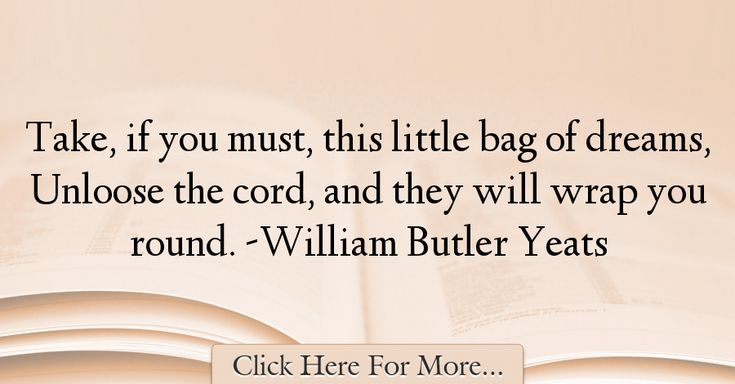 William Butler Yeats Quotes About Dreams - 15172