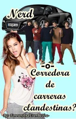 NERD O CORREDORA DE CARRERAS CLANDESTINAS? #wattpad #novela-juvenil
