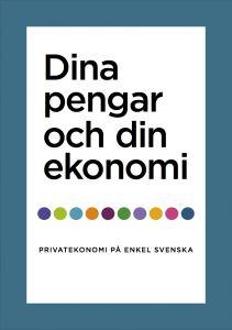 SFI-ekonomi. Dina pengar och din ekonomi. Privatekonomi på enkel svenska. Mycket uppskattat bland våra elever på B-nivån.