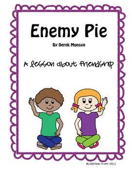 Enemy Pie book activity - Friendship Recipe - Third Grade Techie Teacher - TeachersPayTeachers.com