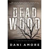 Dead Wood (Kindle Edition)By Dani Amore