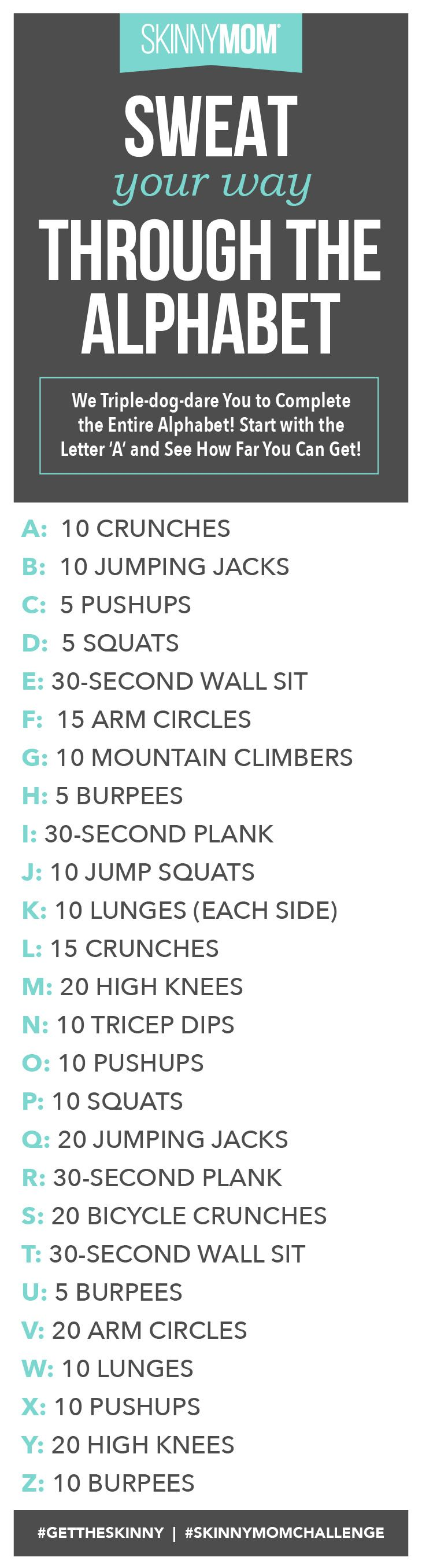 Workout Motivation: I have goals Damnit! Challenge to make it through the alphabet!