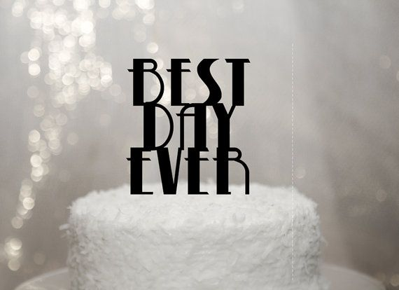 "Gatsby Cake Topper - ""Best Day Ever"" Party Cake Topper, Gold Glitter or Other Colors in 1920s Speakeasy Style on Etsy, €18.89"