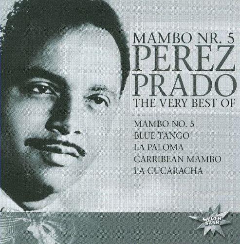 Mambo No. 5: The Very Best Of Perez Prado [CD]