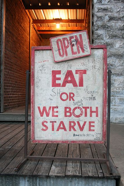 Eat Or We Both Starve. Photo taken outside of Taylor Grocery in Mississippi by The Old Try
