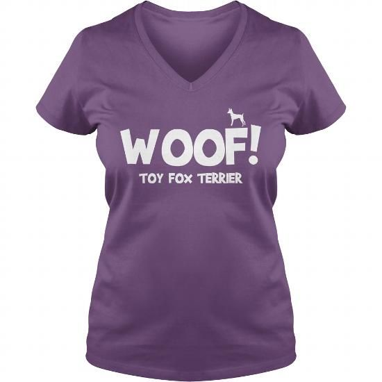 WOOF TOY FOX TERRIER FUNNY SHIRT  V-NECKS T-SHIRTS, HOODIES ( ==►►Click To Shopping Now) #woof #toy #fox #terrier #funny #shirt # #v-necks #Dogfashion #Dogs #Dog #SunfrogTshirts #Sunfrogshirts #shirts #tshirt #hoodie #sweatshirt #fashion #style