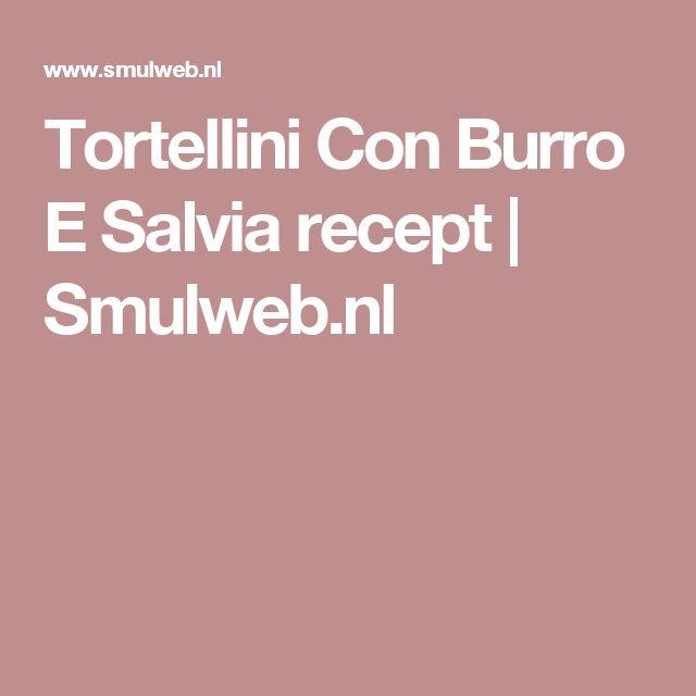Tortellini Con Burro E Salvia recept | Smulweb.nl