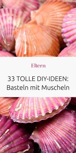 Basteln mit Muscheln: 33 DIY-Ideen von kinderleicht bis stylisch – Karin Jacob