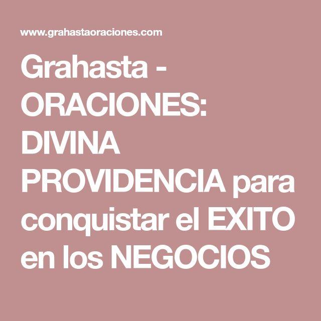 Grahasta - ORACIONES: DIVINA PROVIDENCIA para conquistar el EXITO en los NEGOCIOS