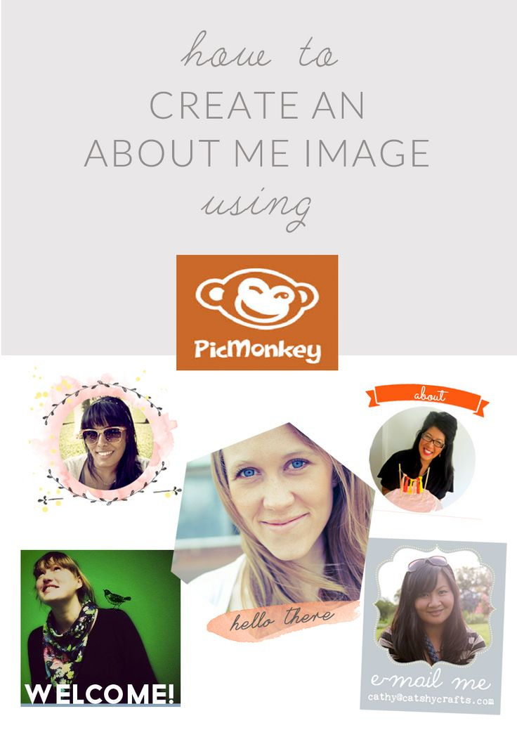 How To Make an About Me Image Using Picmonkey, a Free Online Image Editor. How To Make an About Me? It's Easy! I Made Mine in Under 2 Minutes.