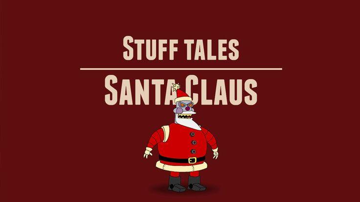 #Stuff Tales05 - Santa Claus