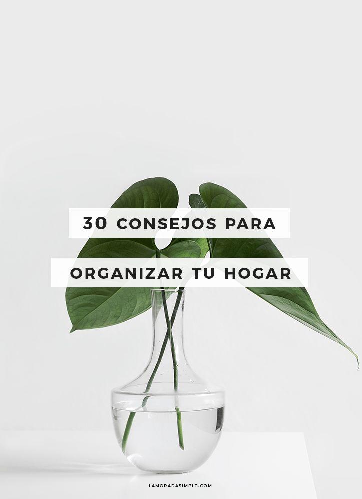 30 consejos para organizar el hogar