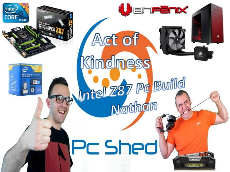 Act of Kindness - Intel Z87 PC Gaming Build for a student?