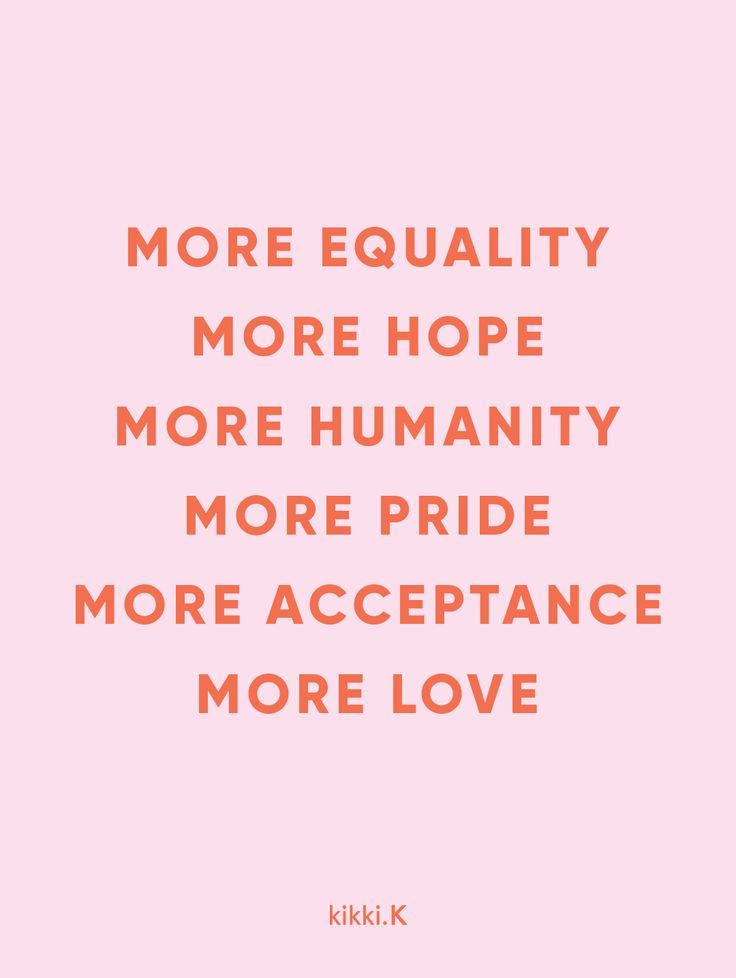 More Love | More Equality Quote | Valentine\'s Day | Pride ...