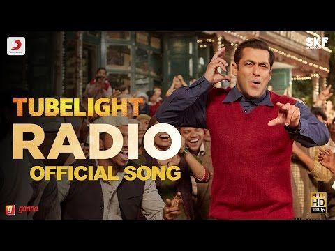 Tubelight - RADIO SONG | Salman Khan | Pritam| Kamaal Khan| Amit Mishra| Kabir Khan| Amitabh B - Video Tubez
