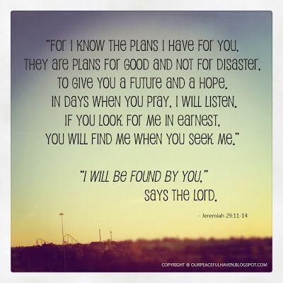 Jeremiah 29:11-14 www.ourpeacefulhaven.blogspot.com Farm house renovationblog