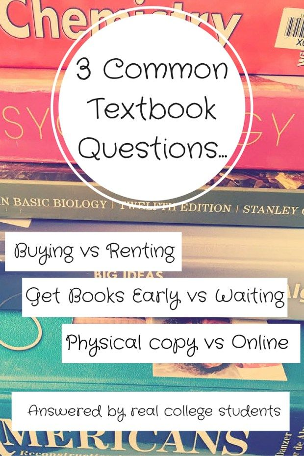I asked several college students the most common text book purchasing questions. Find out what they have to say about renting, online books, and more!
