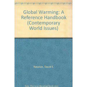 Global warming: a reference handbook / Newton, David E.   Call # 363.7387 NEW