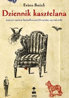 "Przeczytałam książkę: ""Dziennik kasztelana"" Evžen Boček"