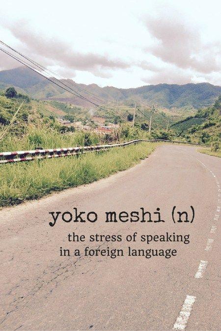 24 Unusual Travel Words You Should Know - Migrating Miss #travel #travelwords #travelword #travelling #backpacking #yokomeshi