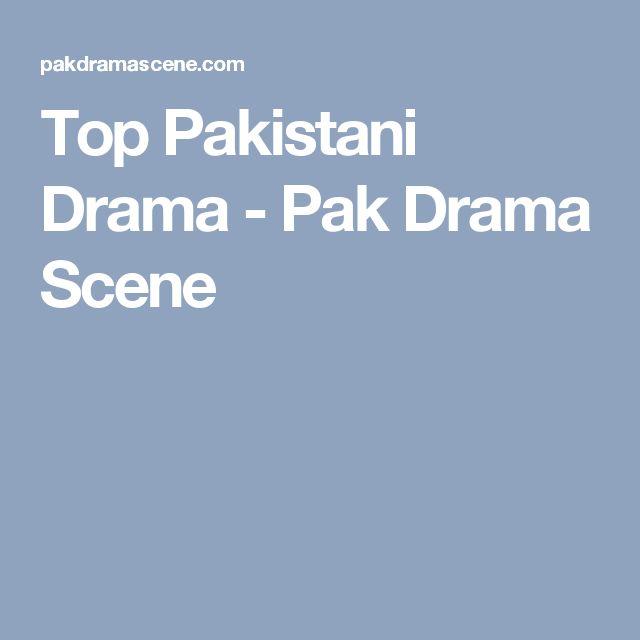 Top Pakistani Drama - Pak Drama Scene
