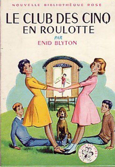 Le Club des Cinq, grand classique de la bibliothèque rose - Bibliothèque Rose et Verte: les détectives amateurs de notre jeunesse
