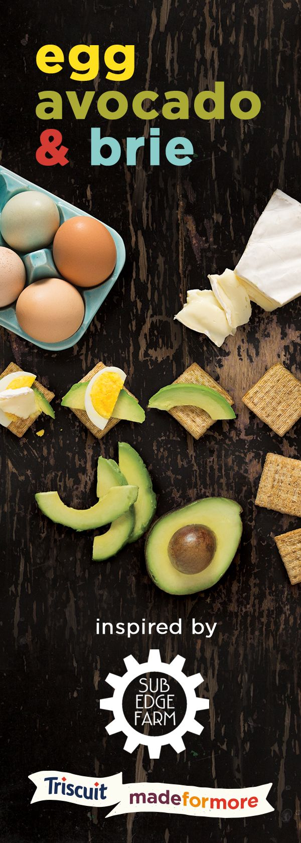 Inspired by our friends at Sub Edge farm, here's another delicious way to enjoy Avocado Toast à la TRISCUIT. Start with ripe avocado, then add a layer of sliced hard-boiled egg and warm brie atop a TRISCUIT cracker. ‪Simple and oh-so-yummy!