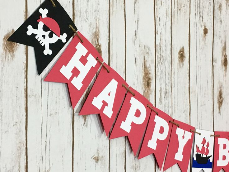 Pirate Birthday Banner, Pirate Theme, Pirate Party, Pirate Banner, Photo Prop, Happy Birthday Banner, First Birthday, by JoyfulCraftShop on Etsy https://www.etsy.com/listing/469862172/pirate-birthday-banner-pirate-theme
