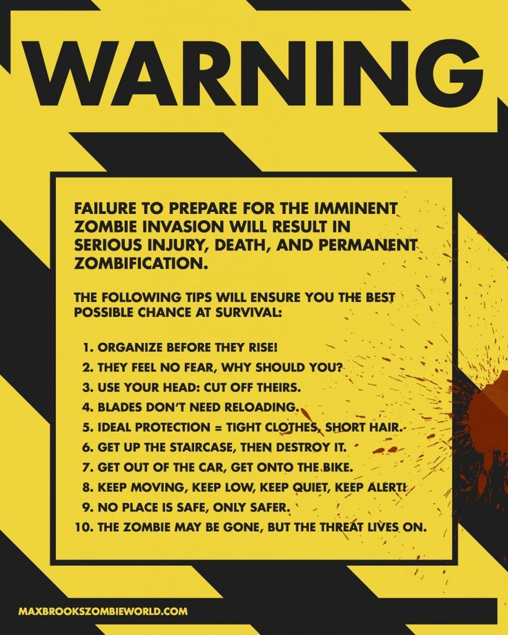 Zombie survival tips.     I think a couple people in The Walking Dead need to really heed #5