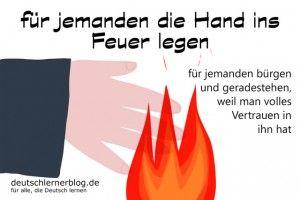 Hand ins Feuer Redewendungen Bilder deutschlernerblog
