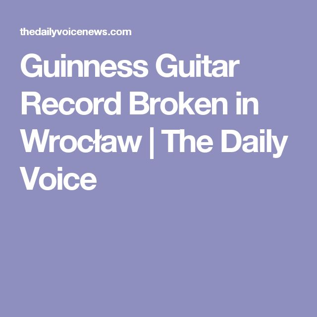 Guinness Guitar Record Broken in Wrocław | The Daily Voice