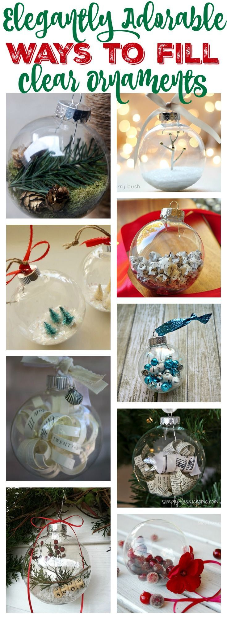 Clear christmas bulbs for crafting - 20 Elegantly Adorable Ways To Fill Clear Ornaments