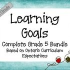 Ontario Curriculum Learning Goals Grade 5 Complete Bundle